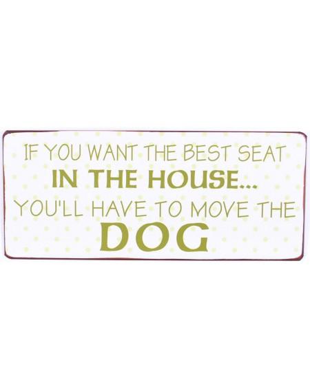 Szyld metalowy If you want the best seat...DOG