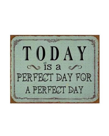 Szyld metalowy Perfect Day