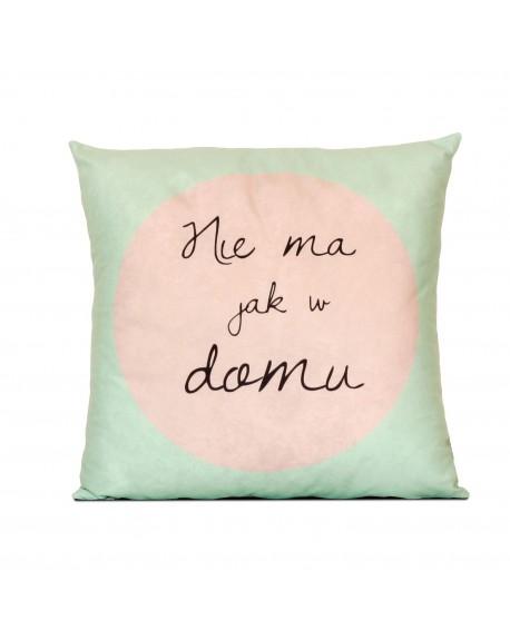 Poduszka Nie ma jak w domu