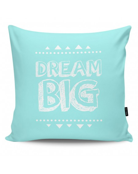 Poduszka dekoracyjna Dream Big