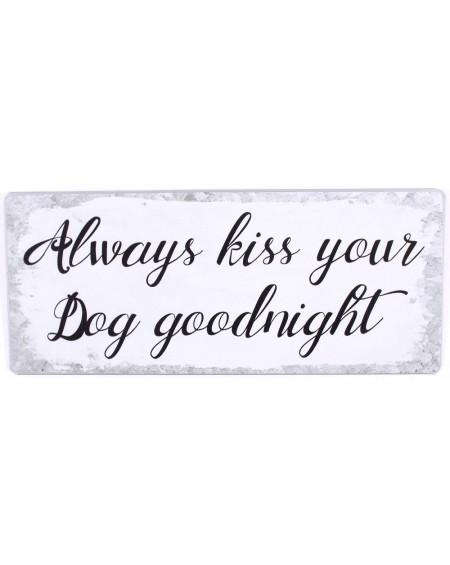 Szyld Always kiss your dog goodnight